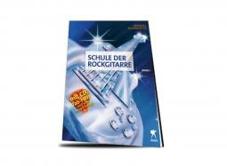 Schule der Rockgitarre Band 1 - Andreas Scheinhütte