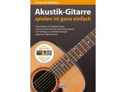 Akustik-Gitarre spielen ist ganz einfach (mit CD und DVD)